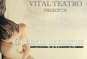 CARTEL_Vital_Teatro._Cuento_de_Orestes.jpg.290x196_q85_box-3,25,720,508_crop_detail