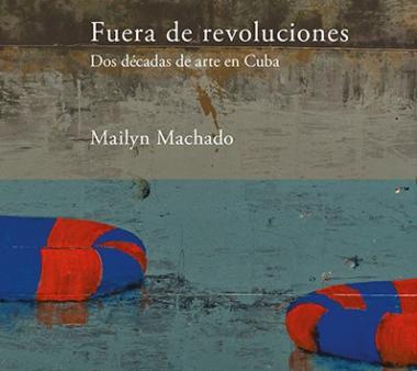 Galería Continua presenta 'Fuera de revoluciones. Dos décadas de arte en Cuba'