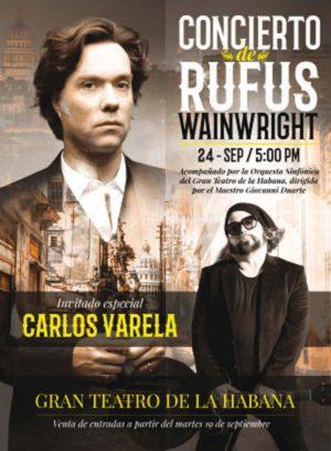 Rufus Wainwright y Carlos Varela en La Habana