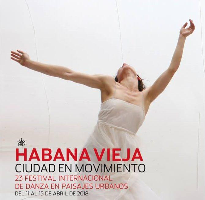 Festival Internacional de Danza en Paisajes Urbanos Habana Vieja: Ciudad en Movimiento