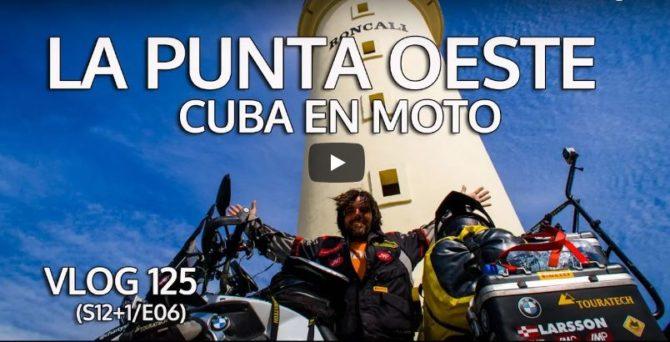 La obsesión de llegar a la punta oeste de Cuba