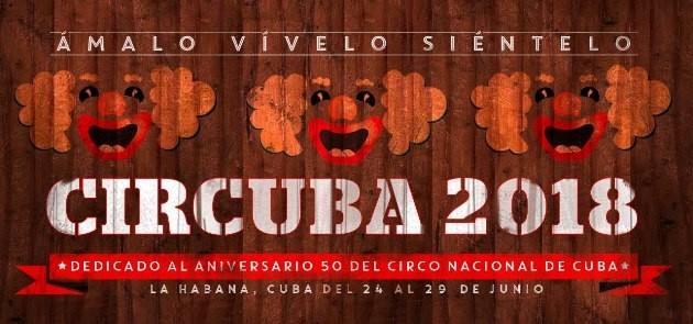 Festival Circuba 2018 reunirá en La Habana a 70 artistas de 19 países
