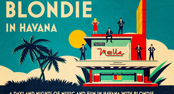 Blondie will perform spectacular show in Havana