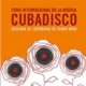 Fiesta de la música Cubadisco 2019 desde este sábado