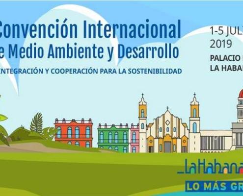 Inicia en La Habana convención sobre medio ambiente y desarrollo