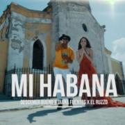 """Descemer Bueno, Diana Fuentes y El Ruzzo se juntan en """"Mi Habana"""""""