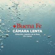 """Presenta Buena Fe Videoclip de su tema ·Cámara Lenta"""""""