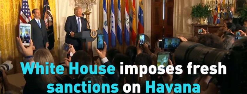 White House imposes fresh sanctions on Havana (Video)