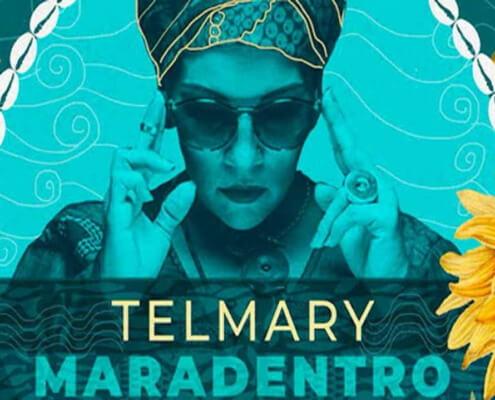 Telmary´s new album 'Maradentro' released